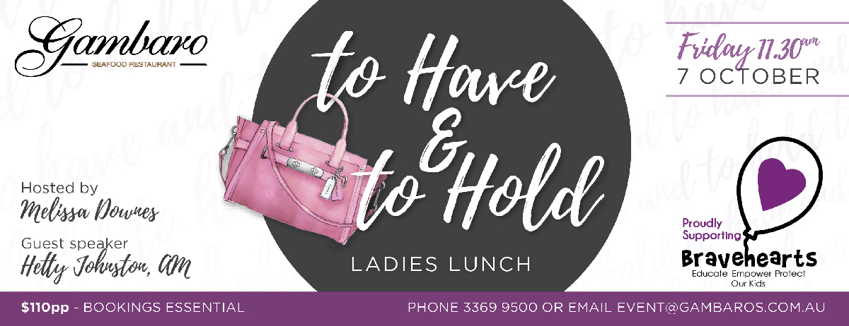 Gambaro To Have and To Hold Ladies Lunch 2016